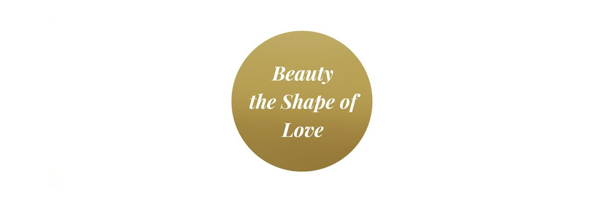 Beauty the shape of love